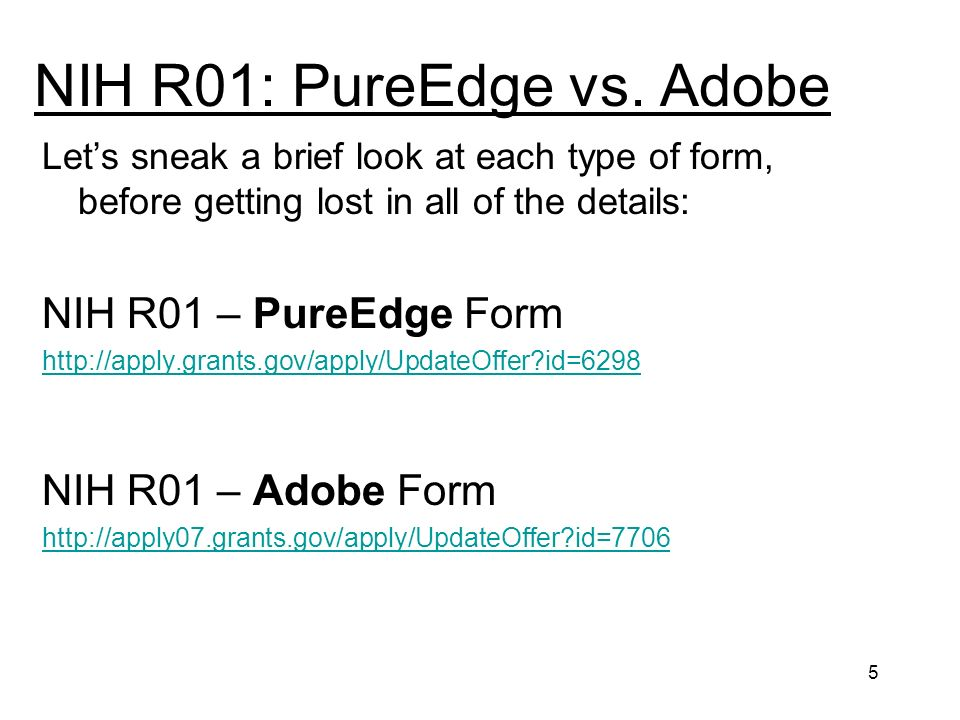 5 NIH R01: PureEdge vs.