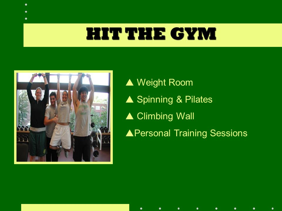 HIT THE GYM Weight Room Spinning & Pilates Climbing Wall Personal Training Sessions