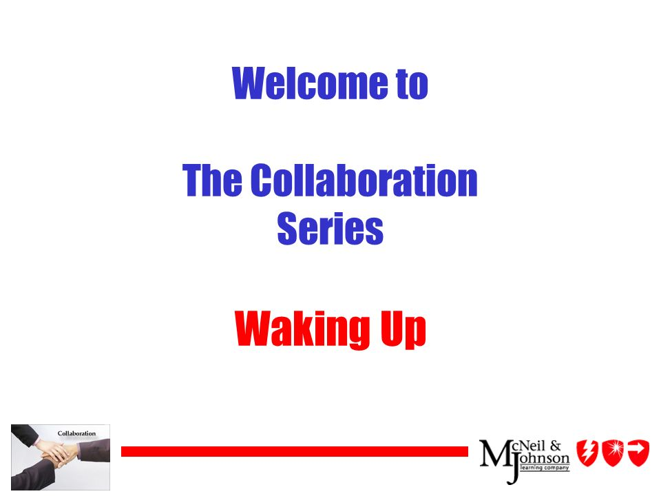 Welcome to The Collaboration Series Waking Up