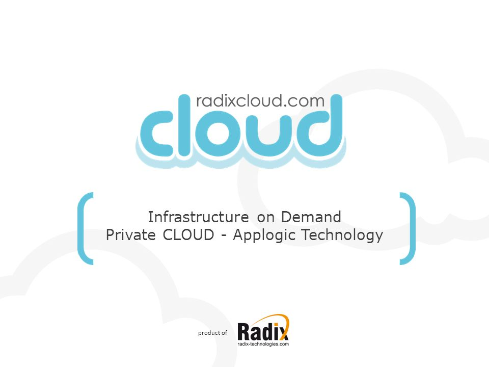 Infrastructure on Demand Private CLOUD - Applogic Technology product of