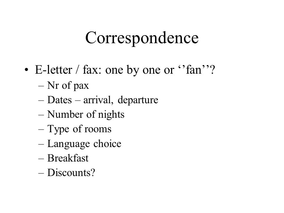Correspondence E-letter / fax: one by one or fan.