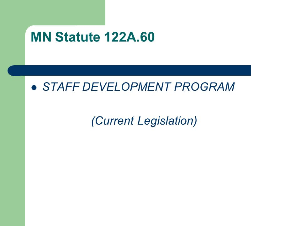 MN Statute 122A.60 STAFF DEVELOPMENT PROGRAM (Current Legislation)
