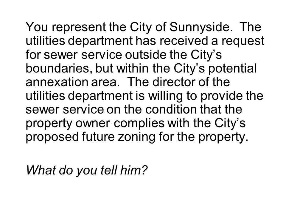 You represent the City of Sunnyside.