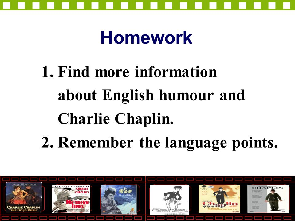 1. Find more information about English humour and Charlie Chaplin.