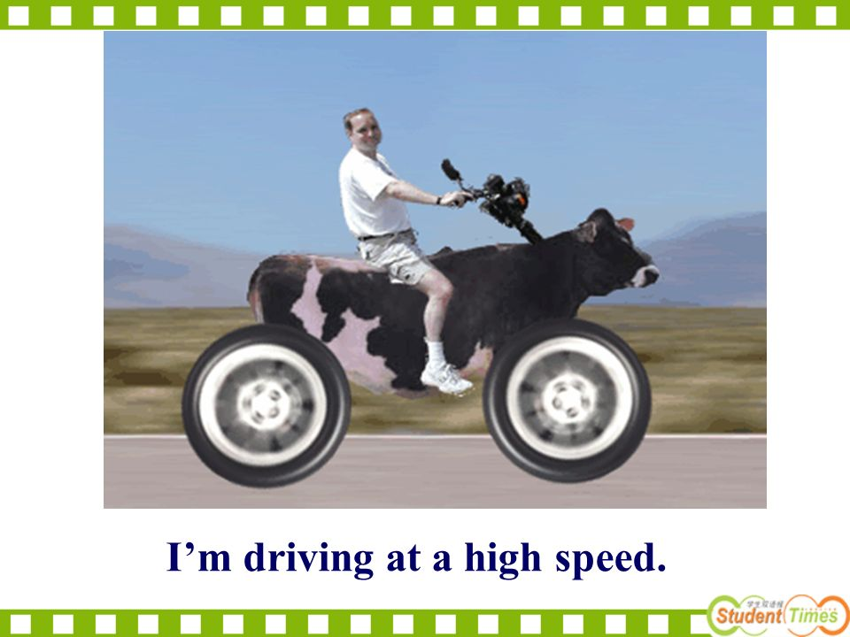 Im driving at a high speed.