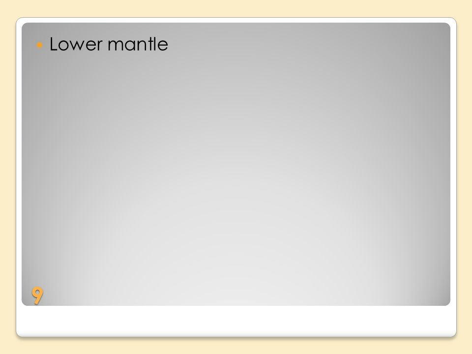 9 Lower mantle