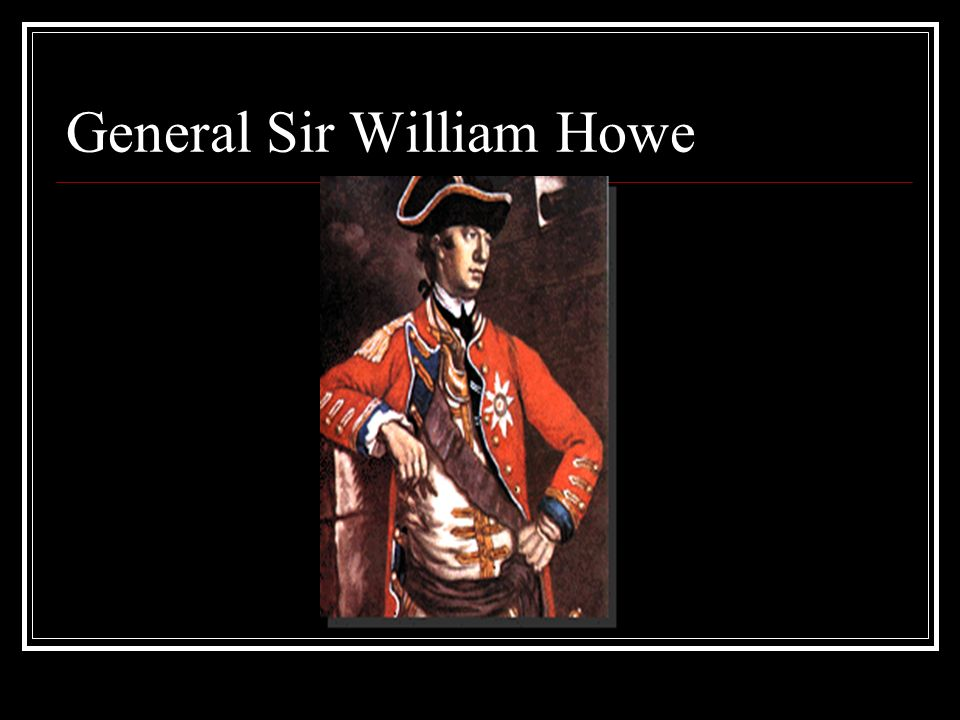 General Sir William Howe