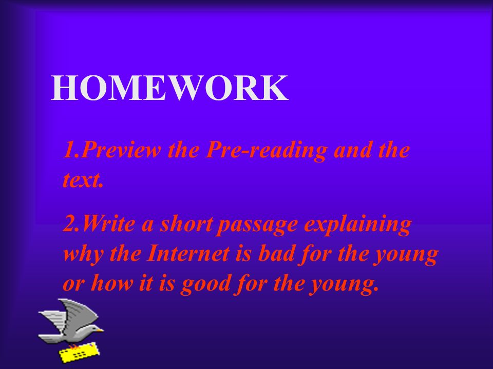 HOMEWORK 1.Preview the Pre-reading and the text.