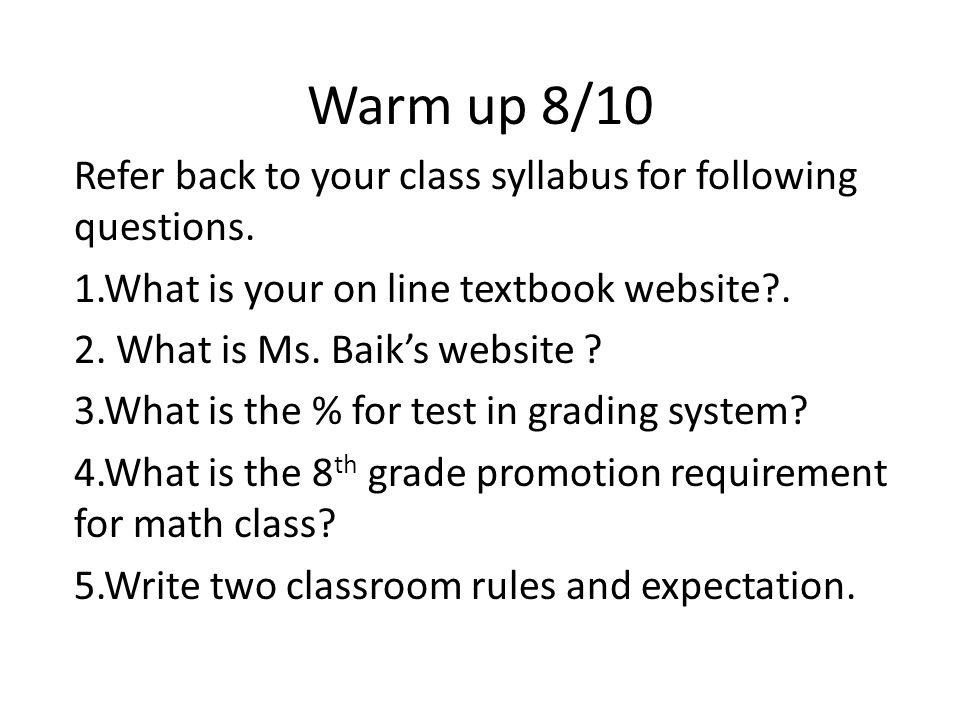 Warm up 8/10 Refer back to your class syllabus for following questions.