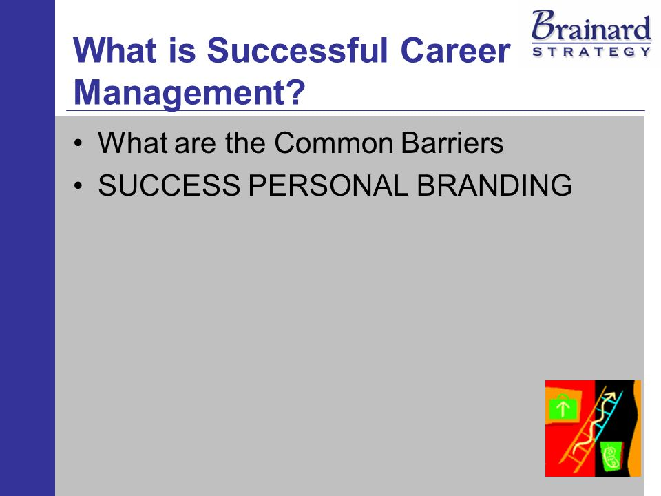 What is Successful Career Management What are the Common Barriers SUCCESS PERSONAL BRANDING