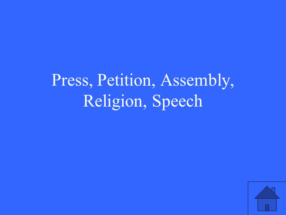 Press, Petition, Assembly, Religion, Speech