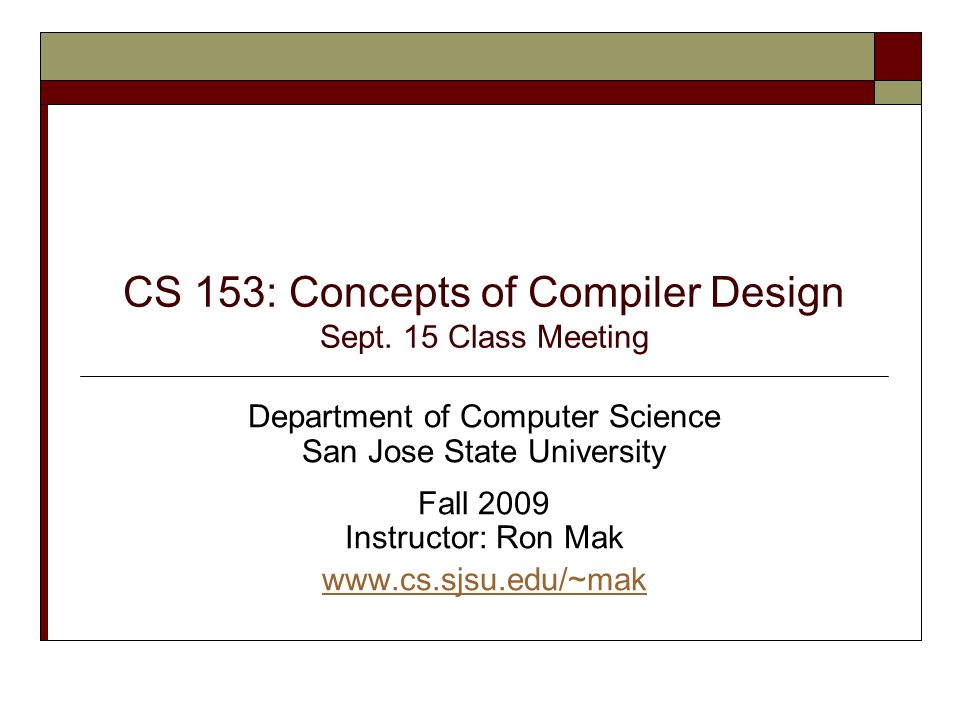 CS 153: Concepts of Compiler Design Sept.