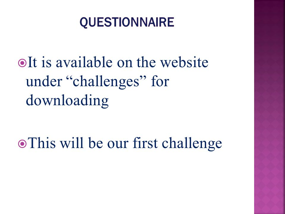 It is available on the website under challenges for downloading This will be our first challenge