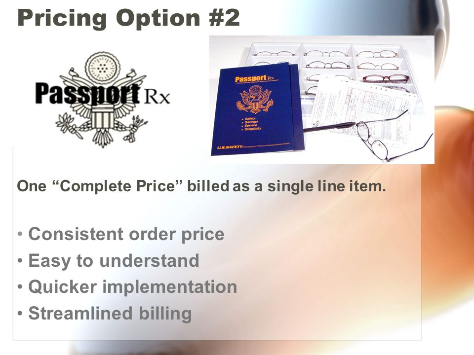 Pricing Option #2 One Complete Price billed as a single line item.