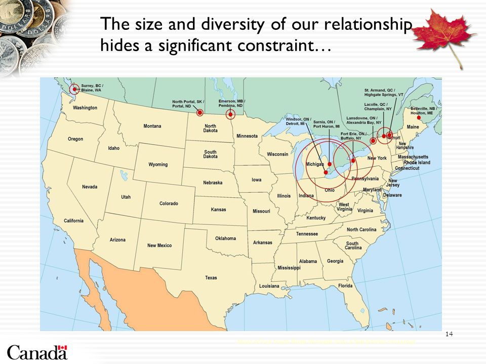 The size and diversity of our relationship hides a significant constraint… Most of our trade flows through only a few border crossings 14