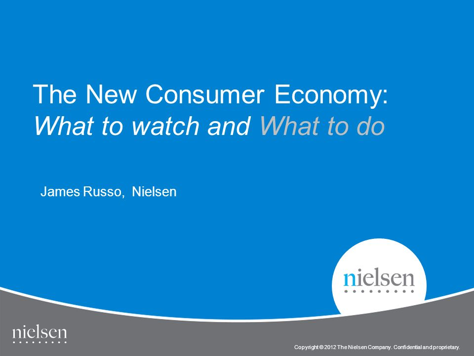 1 Copyright © 2010 The Nielsen Company. Confidential and proprietary.
