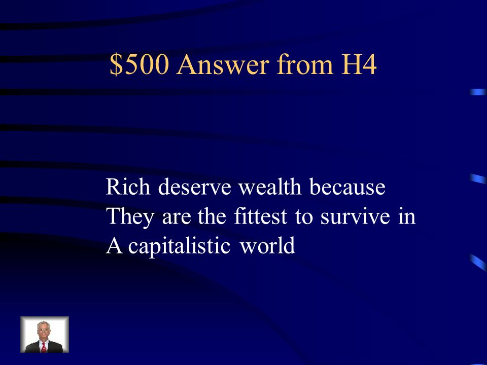 $500 Question from H4 What is social Darwinism