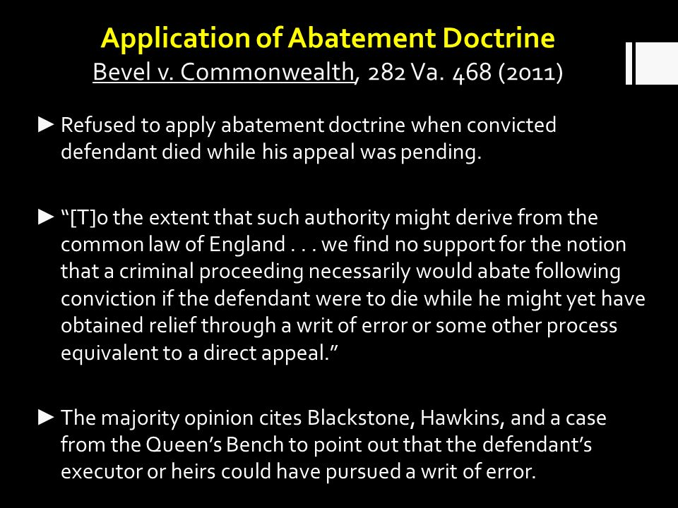 Application of Abatement Doctrine Bevel v. Commonwealth, 282 Va.