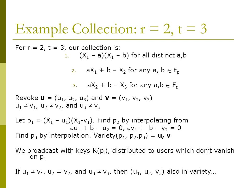 Example Collection: r = 2, t = 3 For r = 2, t = 3, our collection is: 1.