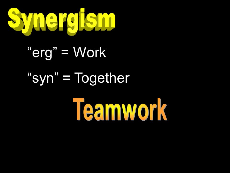 erg = Work syn = Together