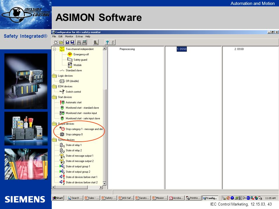 Automation and Motion IEC Control Marketing, , 43 Safety Integrated® ASIMON Software