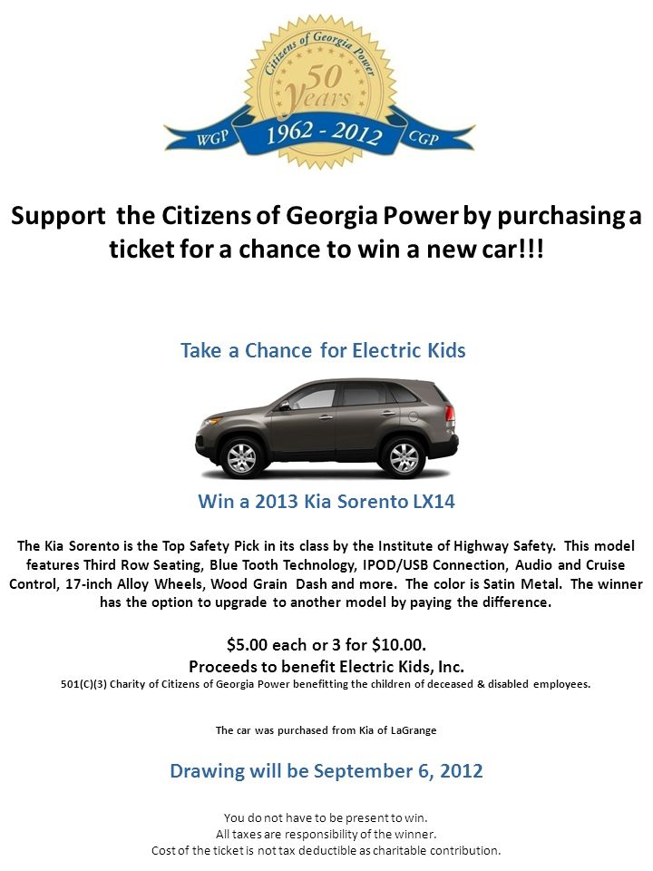 Take a Chance for Electric Kids Win a 2013 Kia Sorento LX14 The Kia Sorento is the Top Safety Pick in its class by the Institute of Highway Safety.