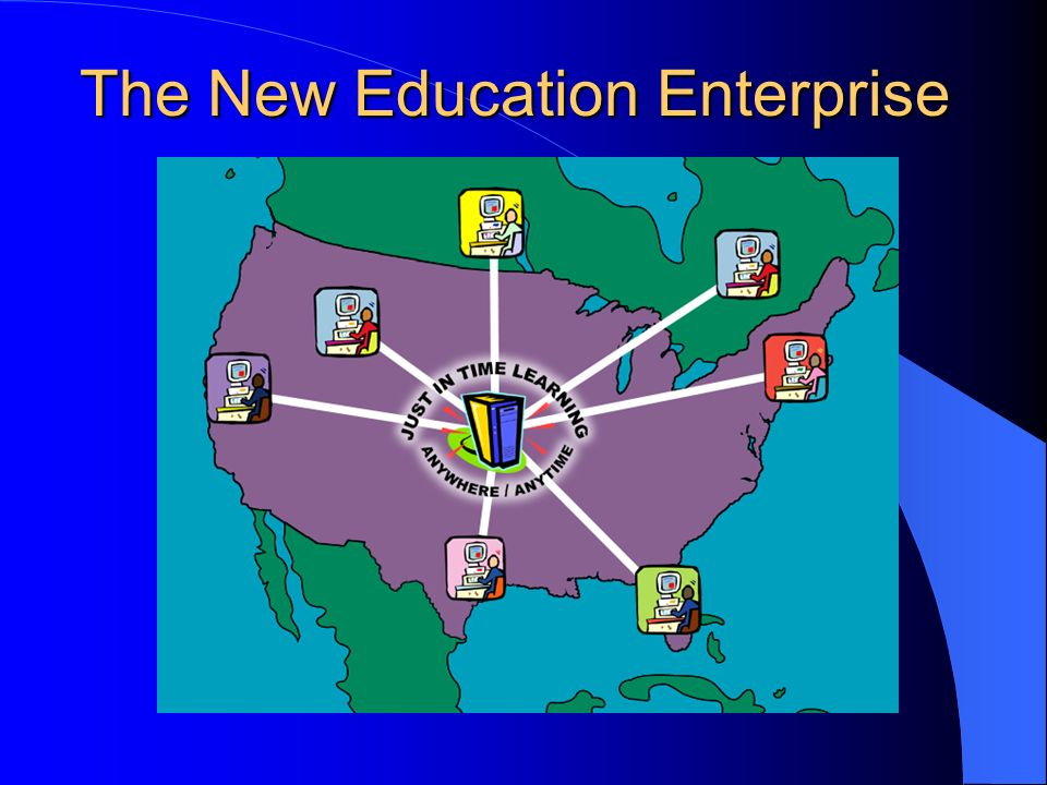 The New Education Enterprise