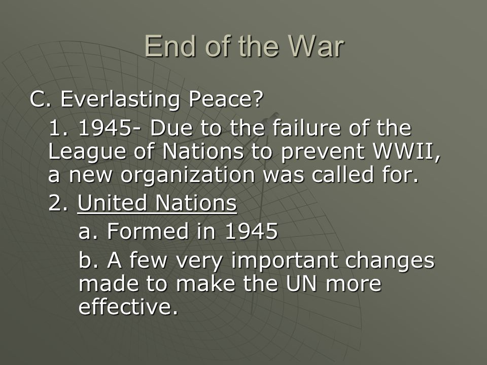 End of the War C. Everlasting Peace. 1.