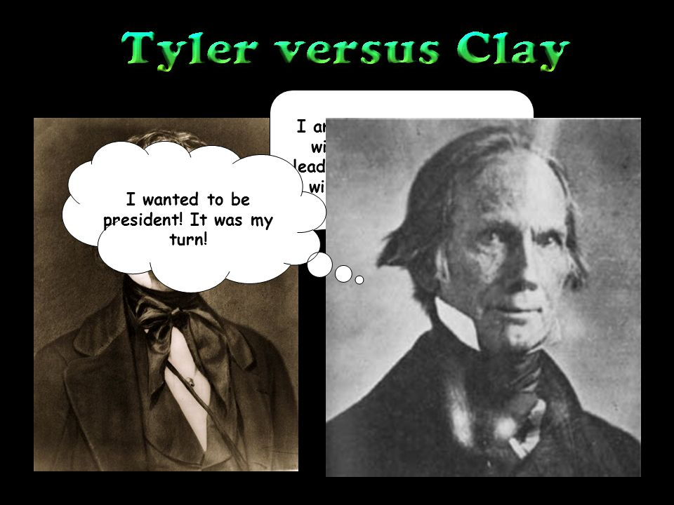 I am willing to cooperate with Congress and its leader, Henry Clay, but I will not be his puppet.