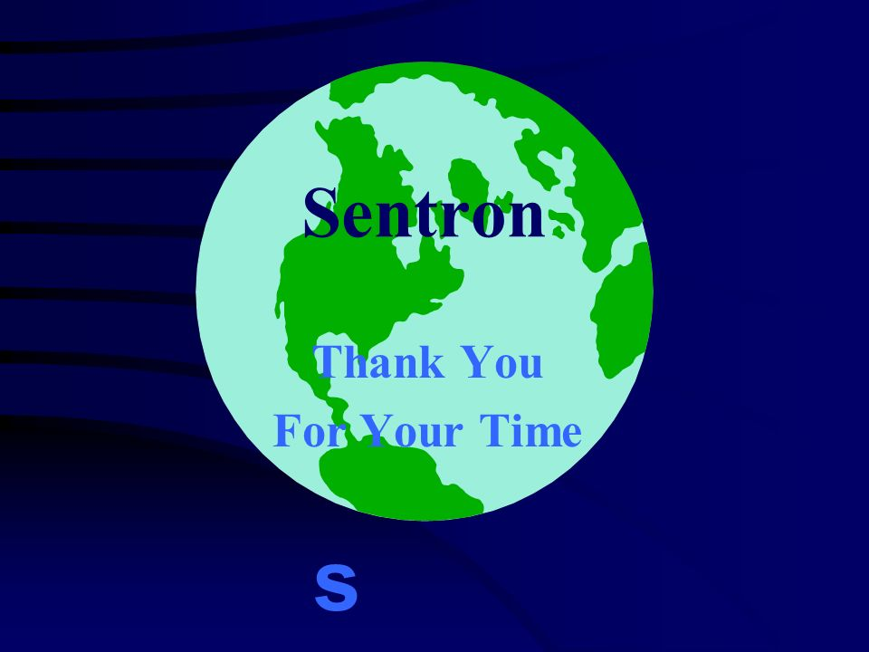 Sentron Thank You For Your Time s
