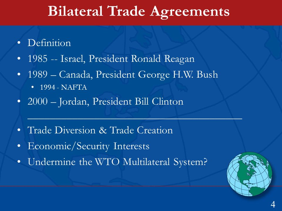 Trade Politics And Bilateral Trade Agreements 1 Report Delivered