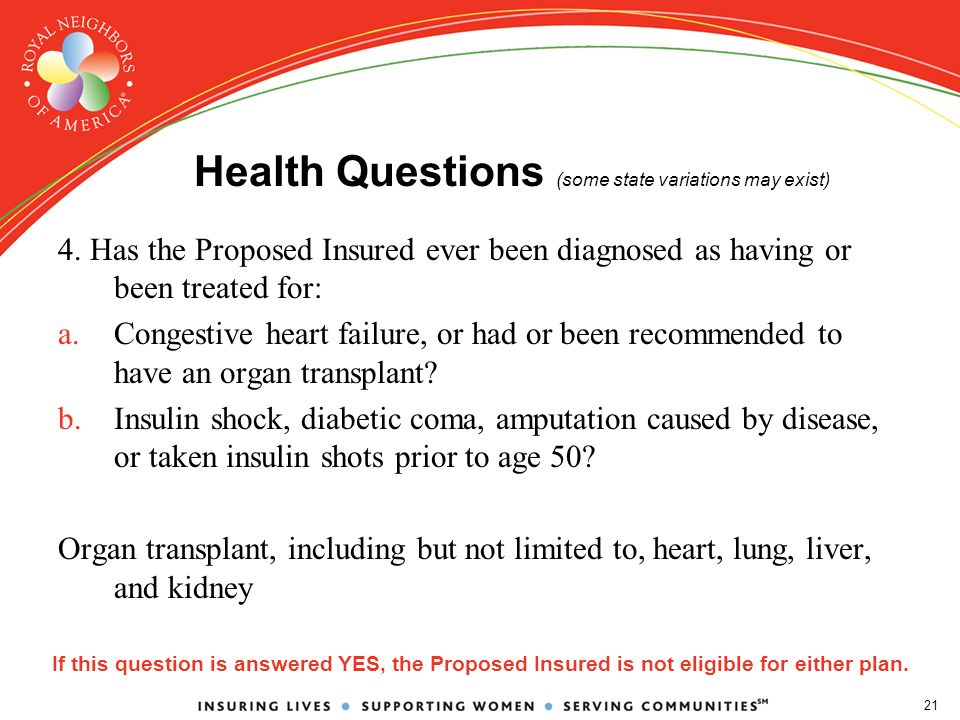 21 Health Questions (some state variations may exist) 4.