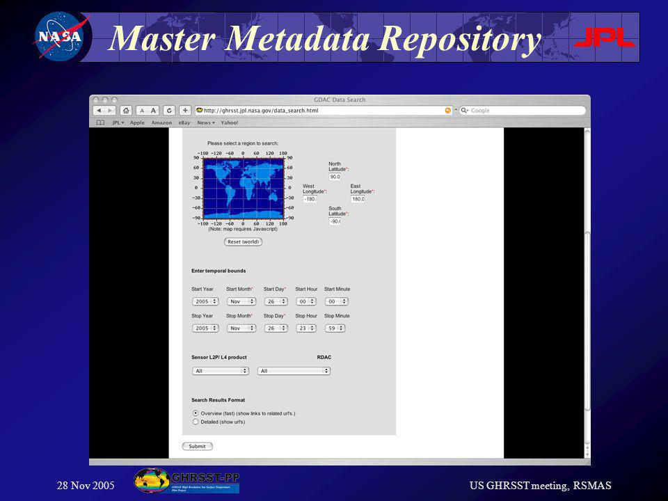 28 Nov 2005US GHRSST meeting, RSMAS Master Metadata Repository