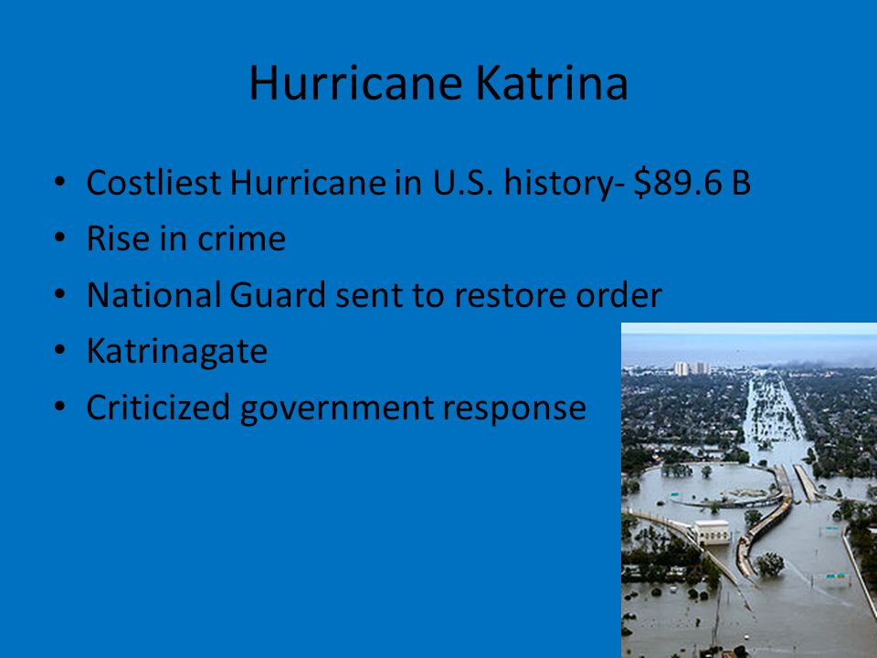 Hurricane Katrina Costliest Hurricane in U.S.