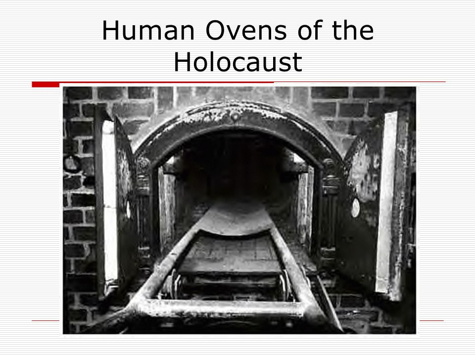 Human Ovens of the Holocaust