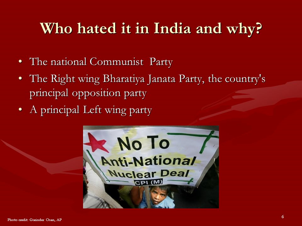 6 Who hated it in India and why.