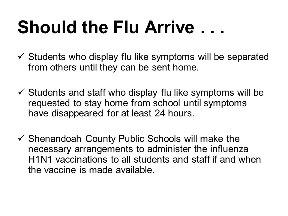 Should the Flu Arrive...