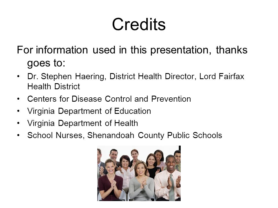 Credits For information used in this presentation, thanks goes to: Dr.
