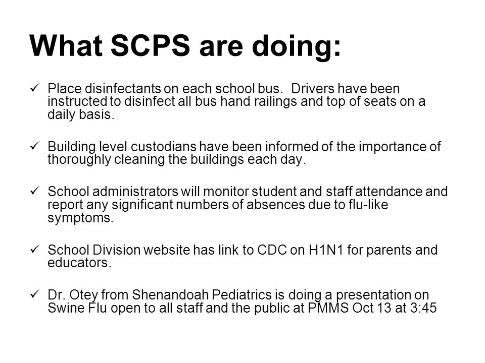 What SCPS are doing: Place disinfectants on each school bus.