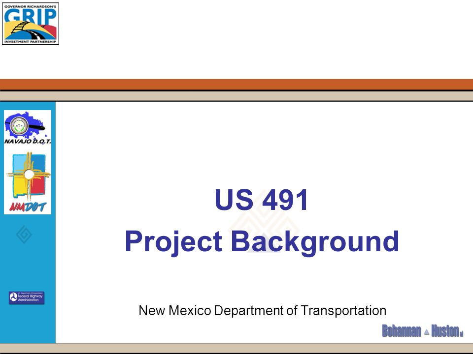 US 491 Project Background New Mexico Department of Transportation