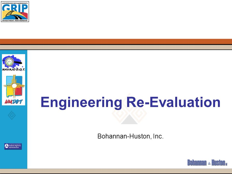 Engineering Re-Evaluation Bohannan-Huston, Inc.