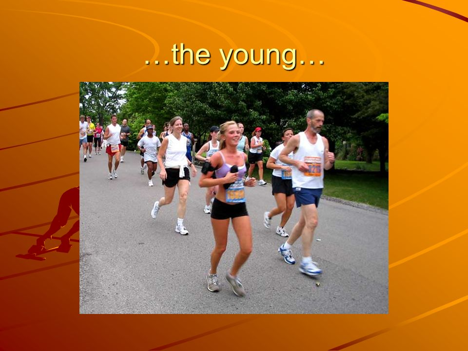 …the young…