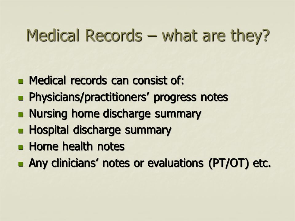 Medical Records – what are they.