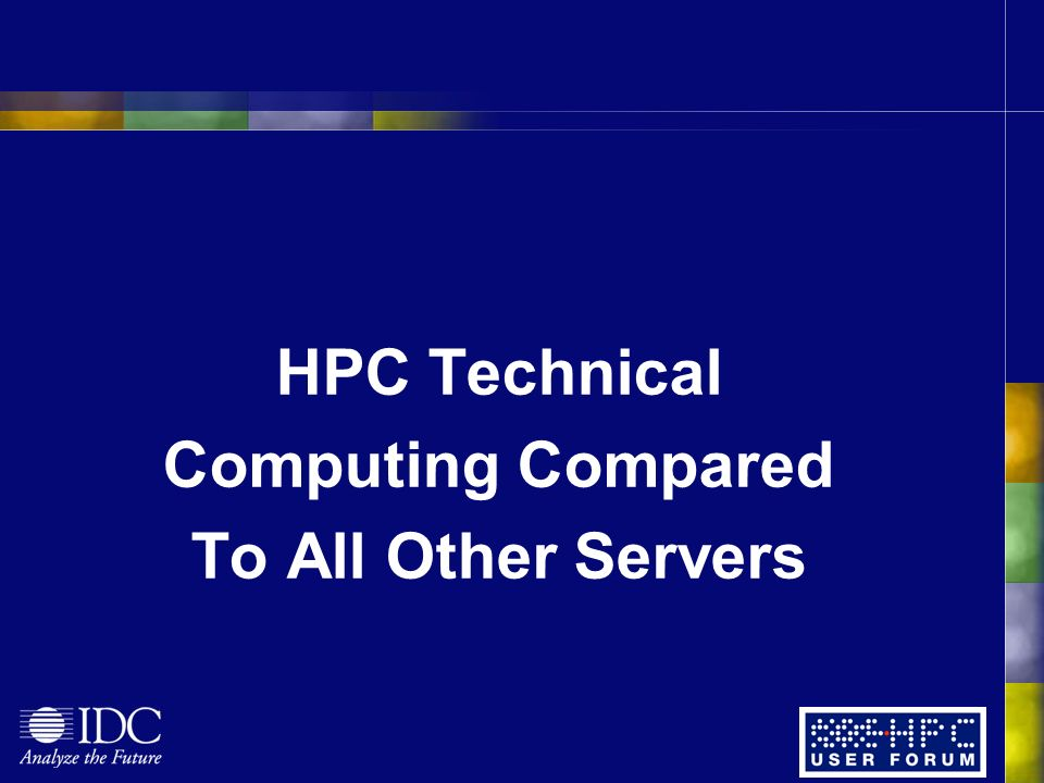 HPC Technical Computing Compared To All Other Servers