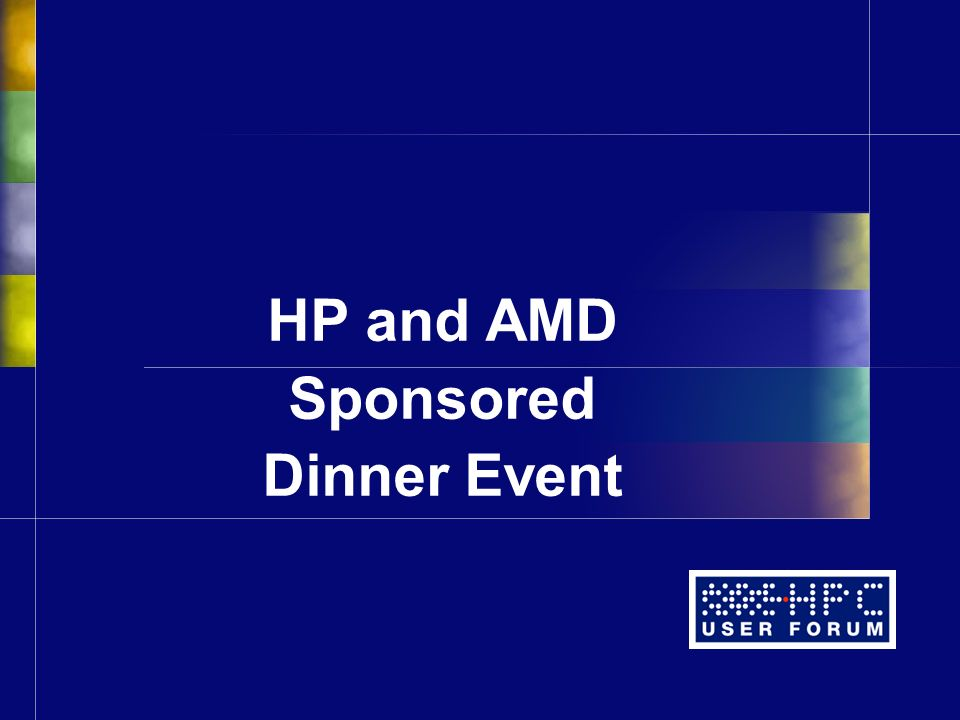 HP and AMD Sponsored Dinner Event
