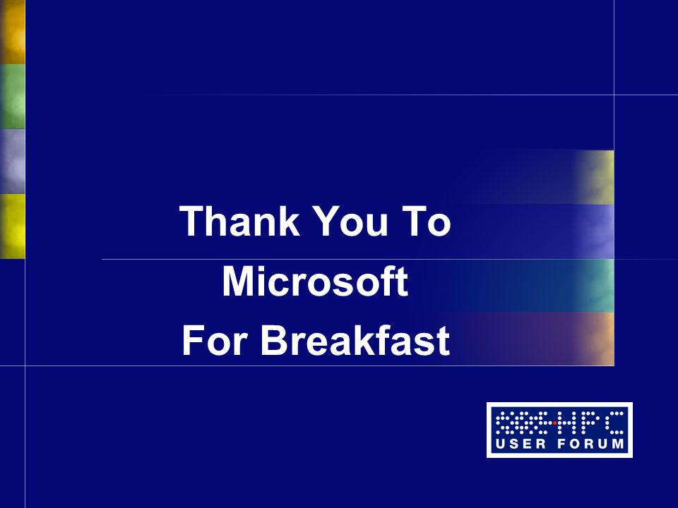 Thank You To Microsoft For Breakfast