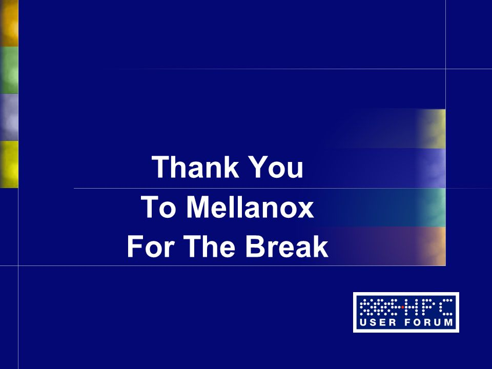 Thank You To Mellanox For The Break