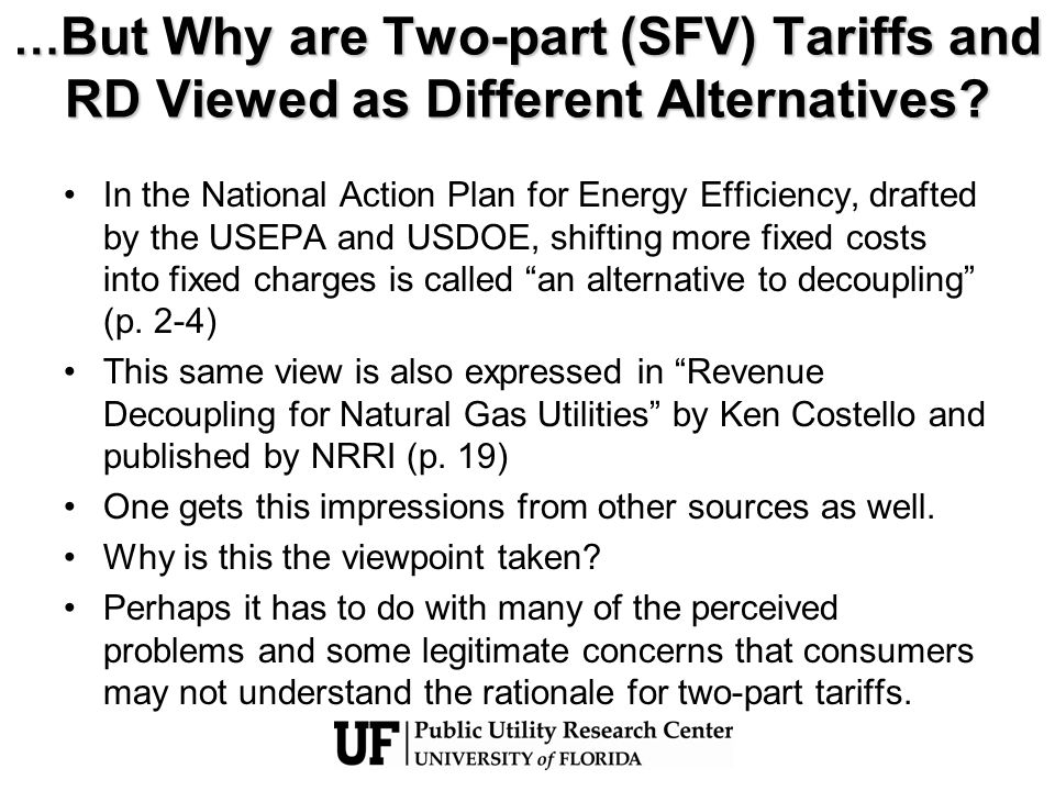 … But Why are Two-part (SFV) Tariffs and RD Viewed as Different Alternatives.