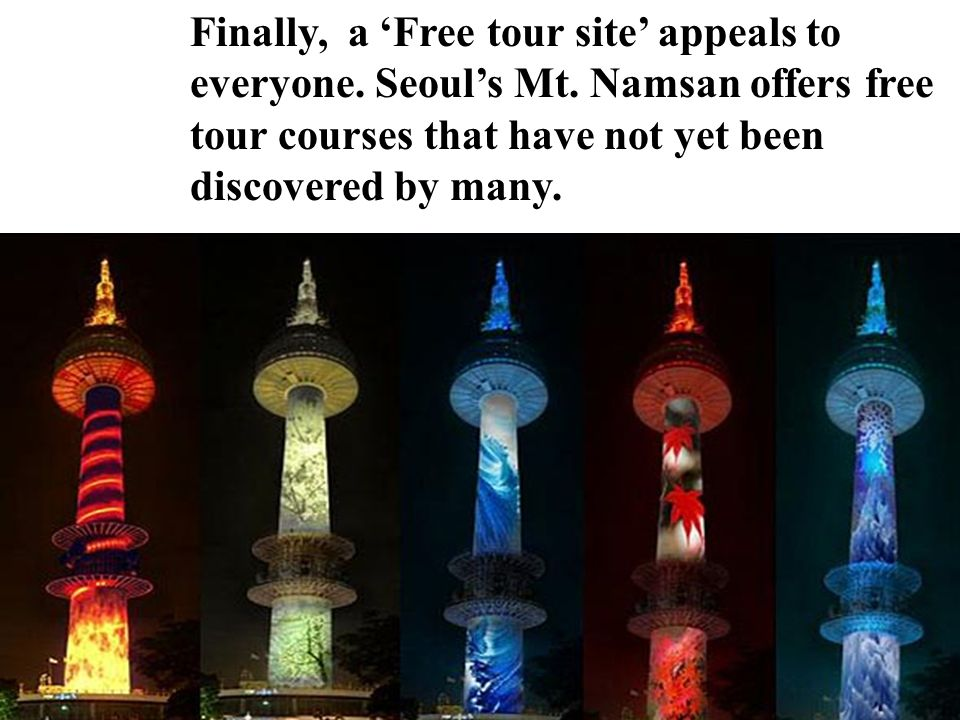Finally, a Free tour site appeals to everyone. Seouls Mt.