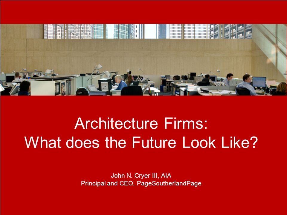 Architecture Firms: What does the Future Look Like.
